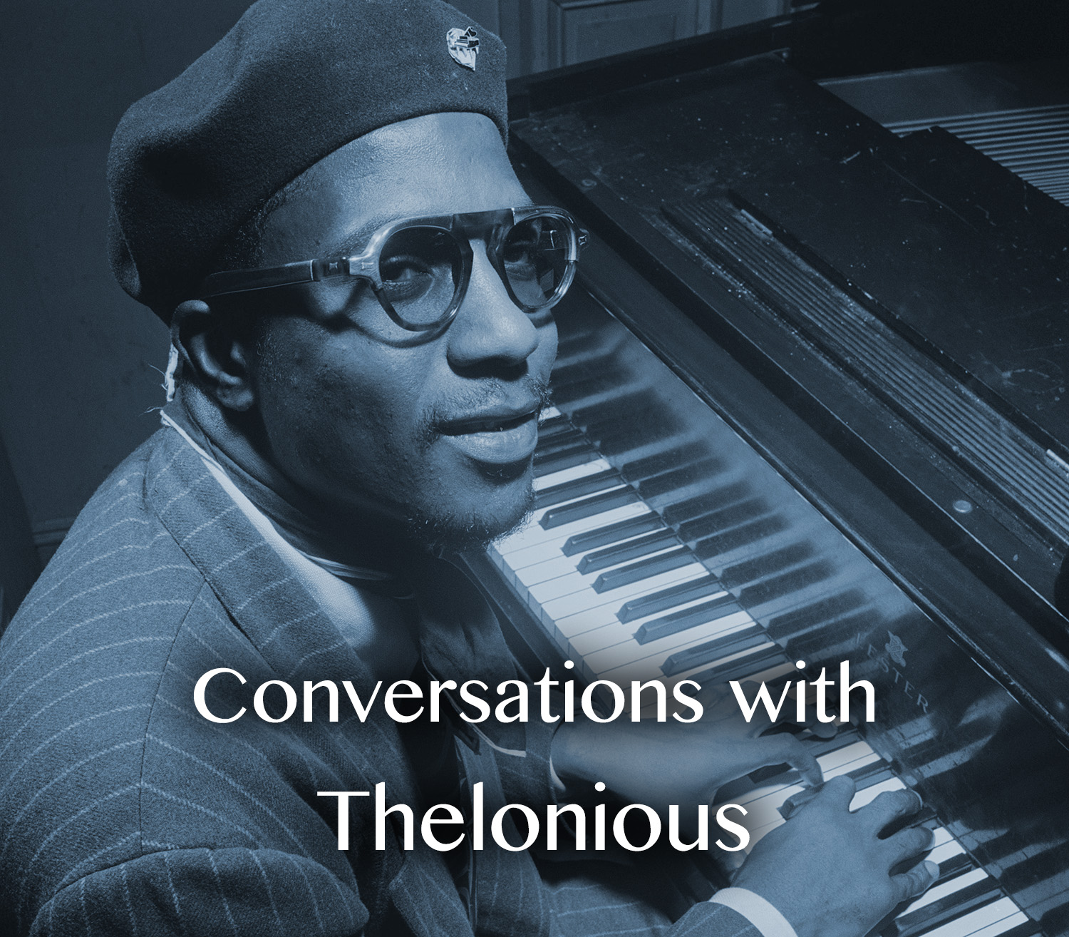 Conversations with Thelonious