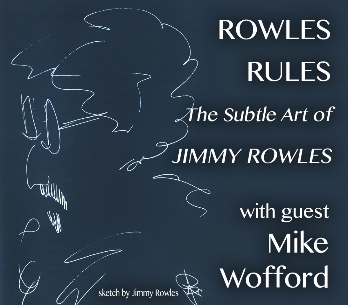 Rowles Rules: The Subtle Art of Jimmy Rowles, with Guest Mike Wofford