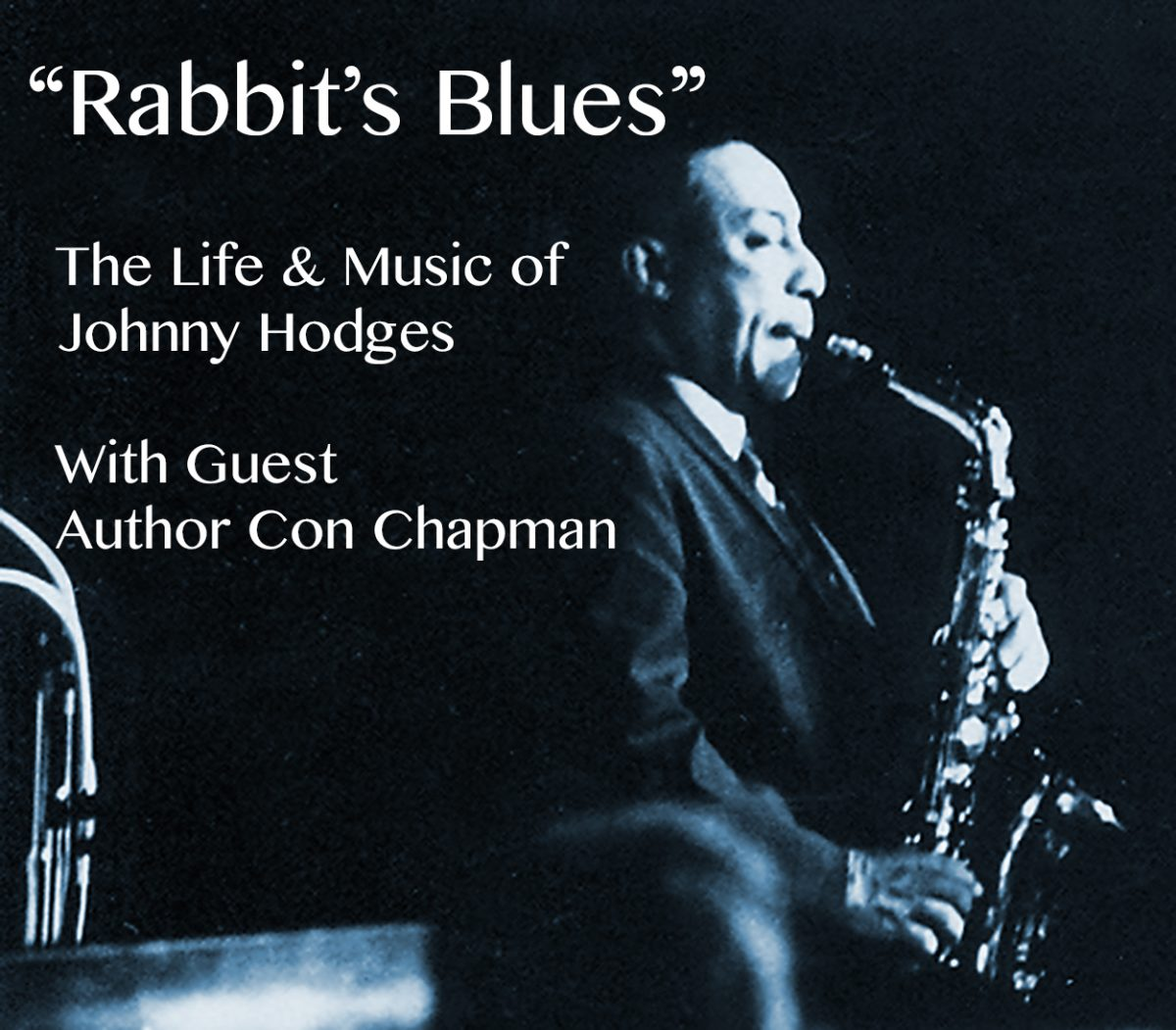 Rabbit's Blues: The Story of Johnny Hodges